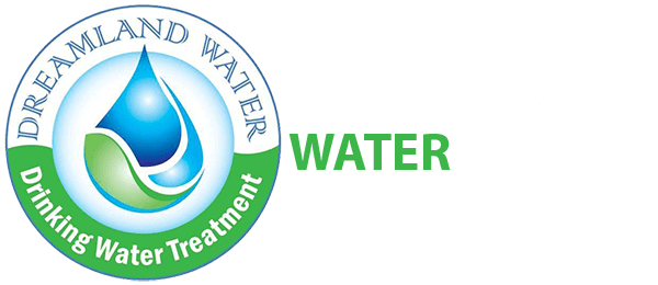 Dreamland Water, Water Treatment Experts